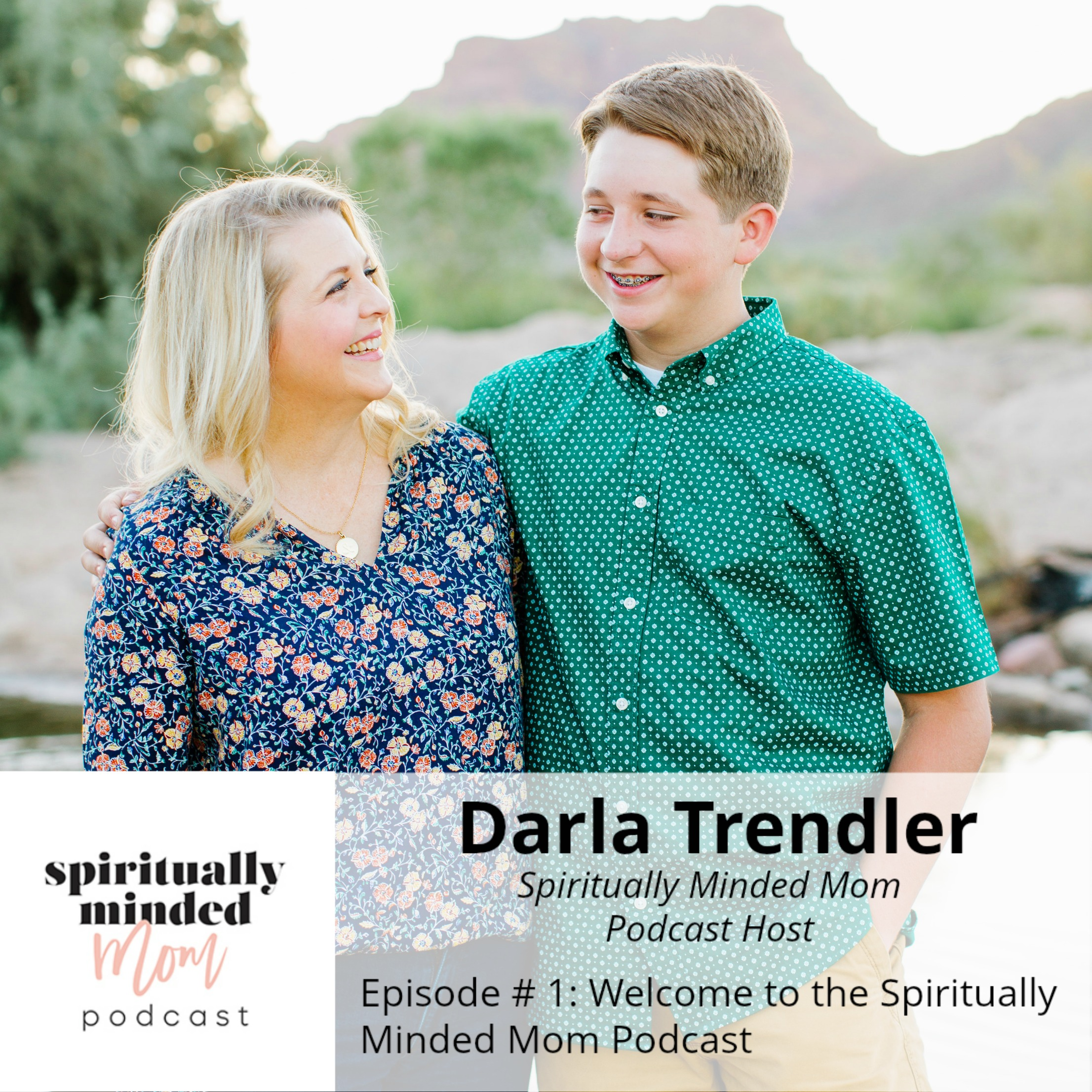 SMM 001: Welcome to the Spiritually Minded Mom Podcast