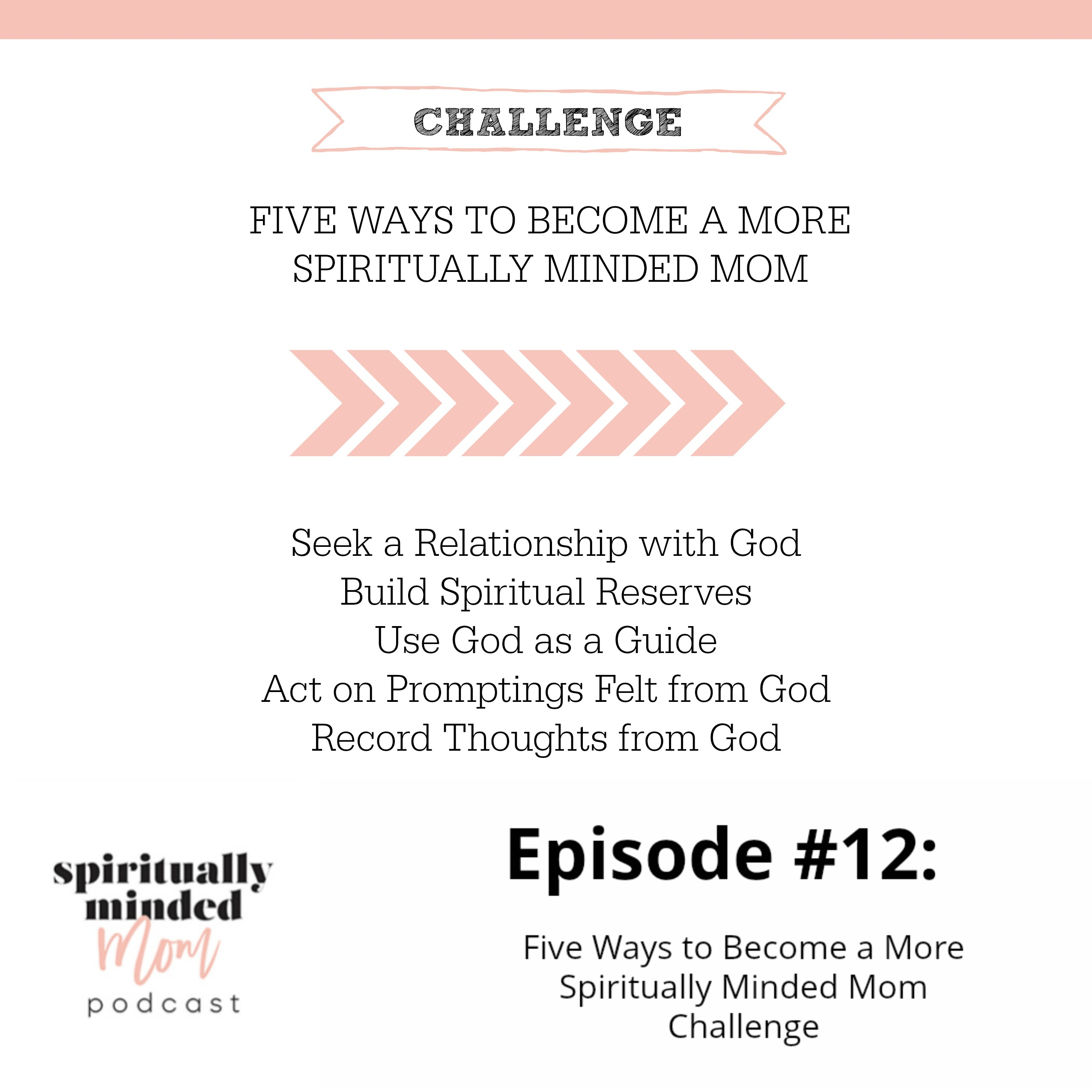 SMM 012: Five Ways to Become a More Spiritually Minded Mom Challenge