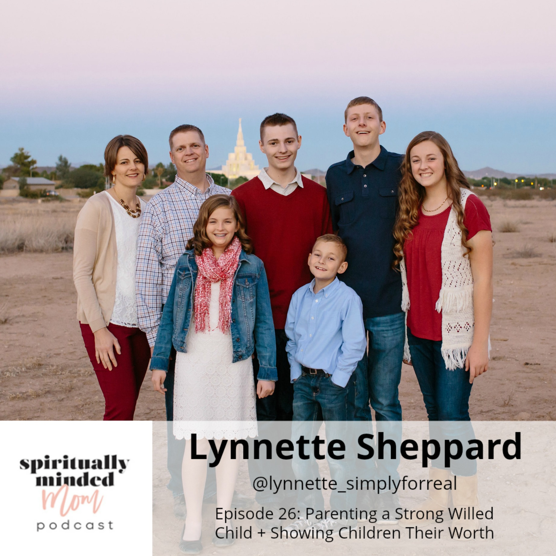 SMM 026: Parenting a Strong Willed Child + Showing Children Their Worth || Lynnette Sheppard