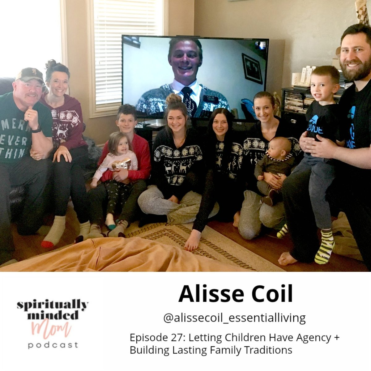 SMM 027: Letting Children Have Agency + Building Lasting Family Traditions || Alisse Coil