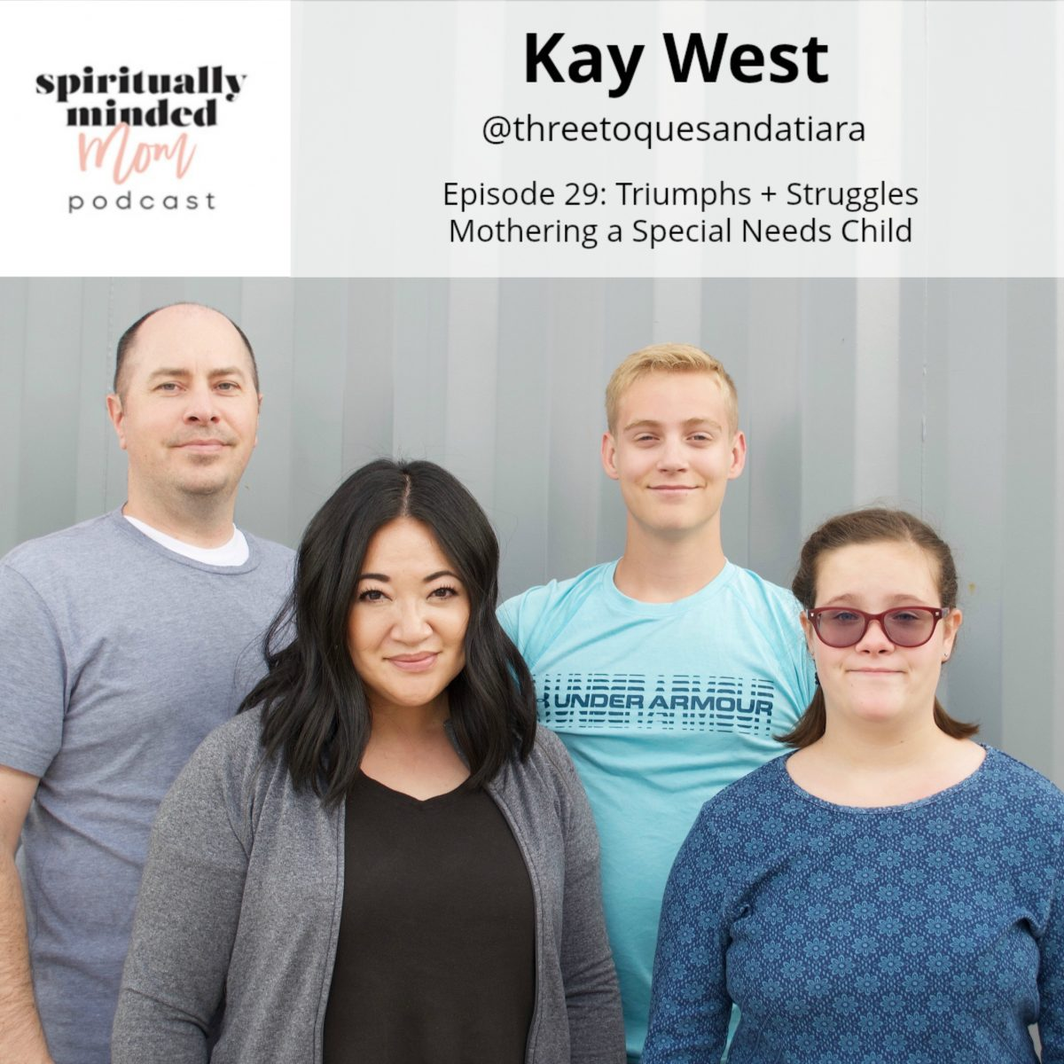 SMM 029: Triumphs + Struggles Mothering a Special Needs Child || Kay West