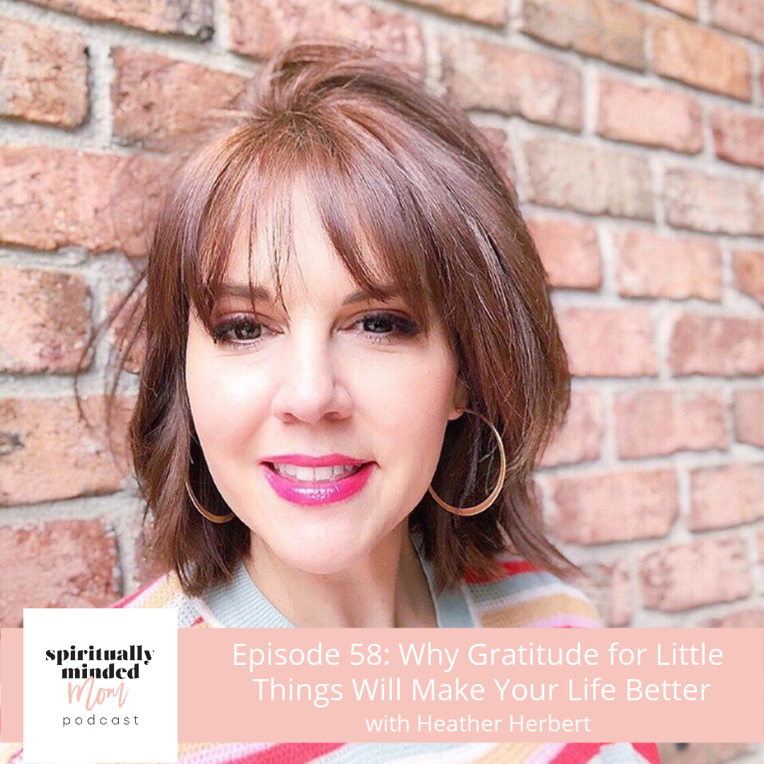 SMM 058: Why Gratitude for Little Things Will Make Your Life Better || Heather Herbert