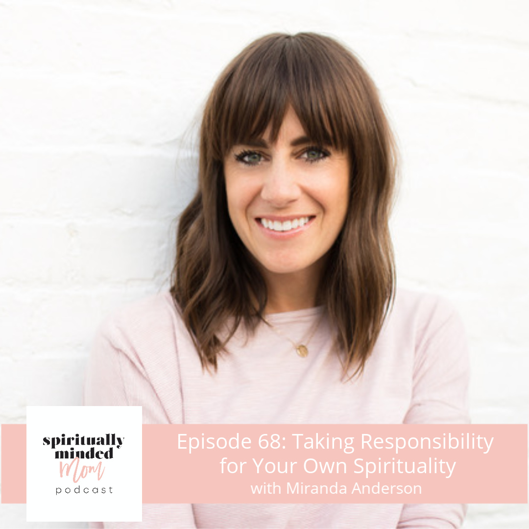 SMM 068: Taking Responsibility for Your Own Spirituality|| Miranda Anderson